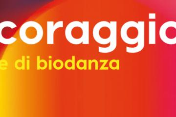 STAGE DI BIODANZA IL CORAGGIO